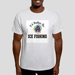 Rather Be Ice Fishing Light T-Shirt