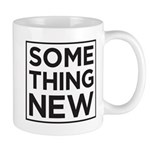 Something New Mugs