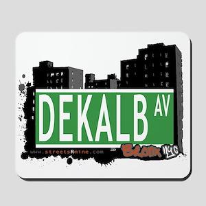 Dekalb Av, Bronx, NYC Mousepad