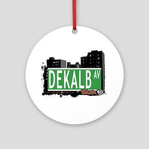 Dekalb Av, Bronx, NYC Ornament (Round)
