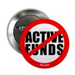 "NO Active Funds - 2.25"" Button"