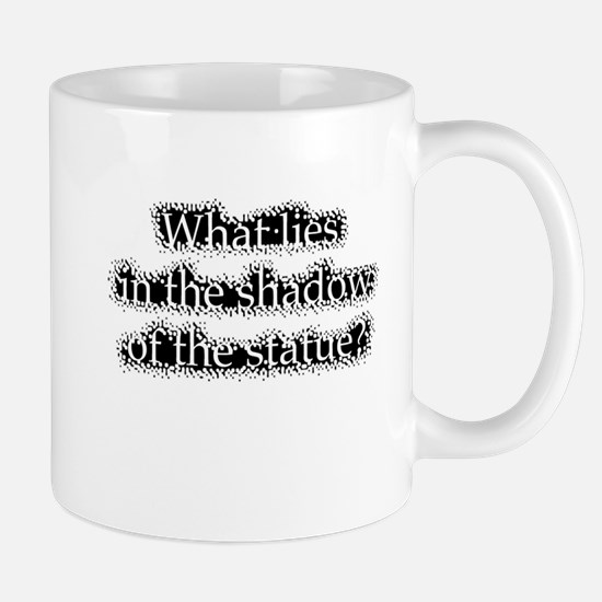 whatliesintheshadow3 Mugs