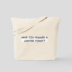 Hugged a Lawyer Tote Bag
