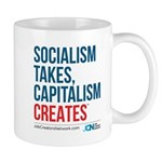 Socialism Takes, Capitalism Creates Mugs