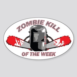 Zombie Kill Of The Week Sticker (Oval)