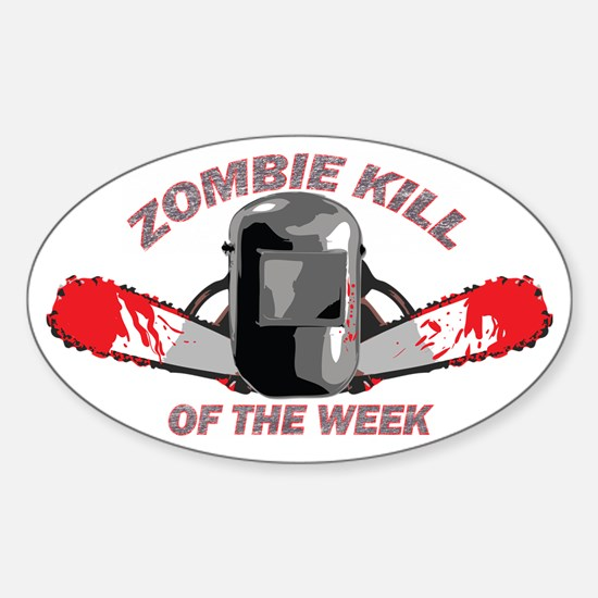 Zombie Kill Of The Week Sticker (Oval)