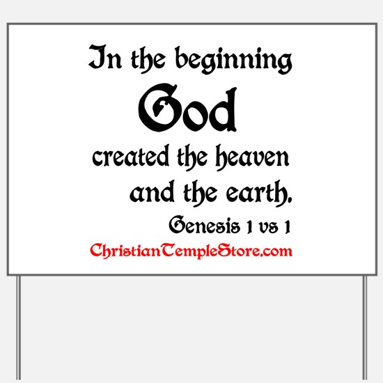 In The Beginning Genesis 1:1 Yard Sign