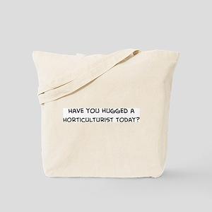 Hugged a Horticulturist Tote Bag
