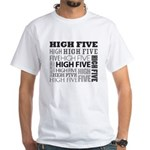"""""""High Five"""" in White"""