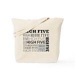 """High Five"" Tote Bag"