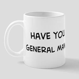 Hugged a General Manager Mug