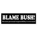 Blame Bush Sticker (Bumper 10 pk)
