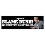 Blame Everything On Bush Sticker (Bumper 10 pk)