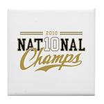 2010 National Champs Tile Coaster