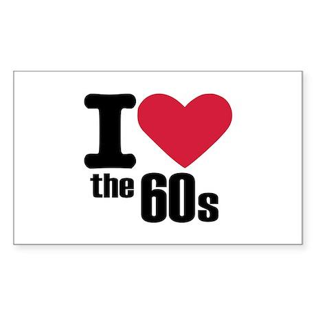 I love the 60's Sticker (Rectangle)