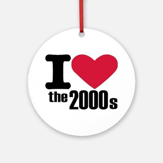 I love the 2000's Ornament (Round)