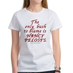 Blame bush Women's T-Shirt