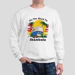 Road To Shambala Sweatshirt