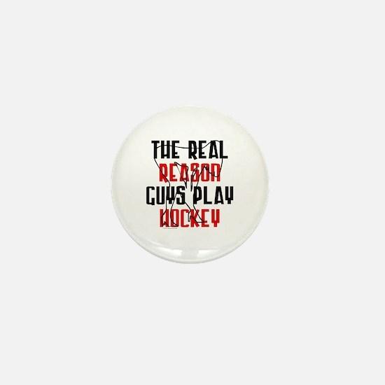 Real reason play hockey Mini Button