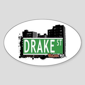 Drake St, Bronx, NYC Sticker (Oval)