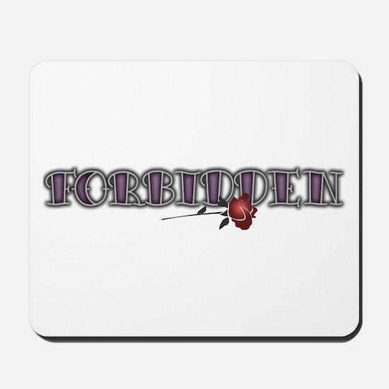 Forbidden Mousepad