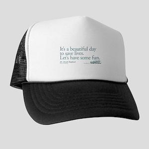 Save some lives. - Grey's Anatomy Trucker Hat