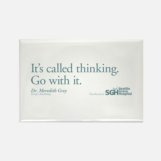 It's called thinking. - Grey's Anatomy Rectangle M