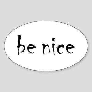 Be Nice Sticker (Oval)