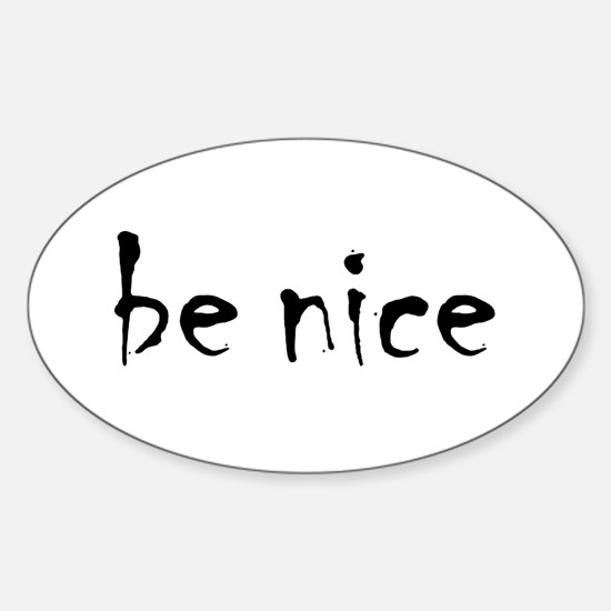Be Nice Sticker (Oval)