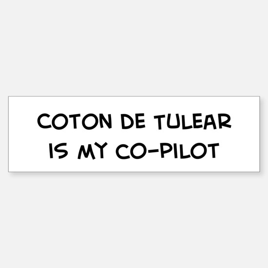 Co-pilot: Coton de Tulear Bumper Bumper Bumper Sticker