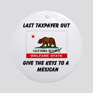 TAXPAYERS ARE RUNNING AWAY! - Ornament (Round)