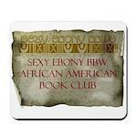 Sexy Ebony BBW AA Book Club Mousepad