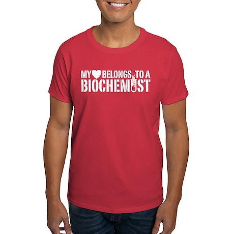 My Heart Belongs To A Biochemist Dark T-Shirt
