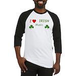 Love Irish Music Baseball Jersey