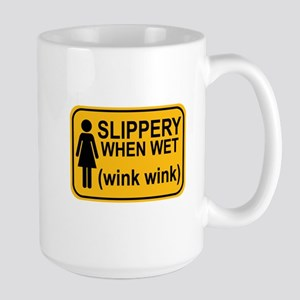 When Wet Odd Sign 1 Large Mug