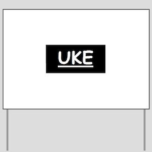 Uke Yard Sign