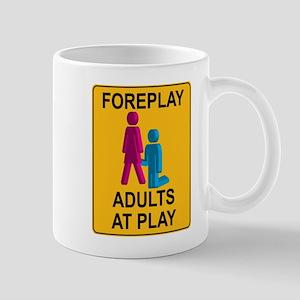 Foreplay Sign 1 Mug