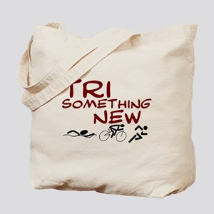 Tri Something New Tote Bag