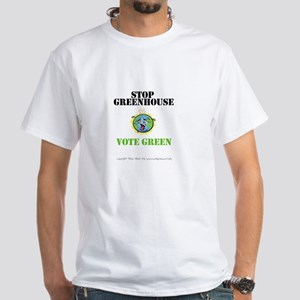 Stop Greenhouse, Vote Green White T-Shirt
