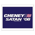 """Cheney-Satan '08"" Small Poster"