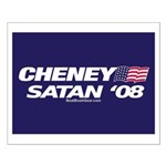 """Cheney-Satan '08"" Small Poster"
