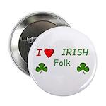 """Love Irish Folk 2.25"""" Button (10 pack)"""
