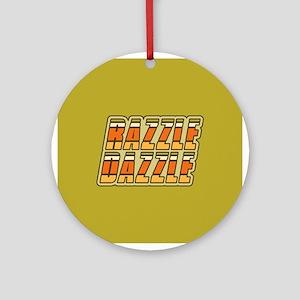 Razzle Dazzle Ornament (Round)