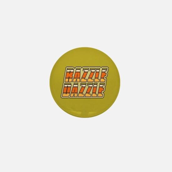 Razzle Dazzle Mini Button