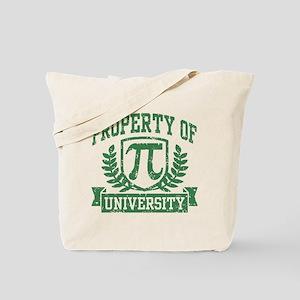 Property of Pi University Tote Bag