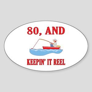 80 And Keepin' It Reel Sticker (Oval)
