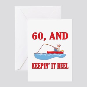 60 And Keepin' It Reel Greeting Card