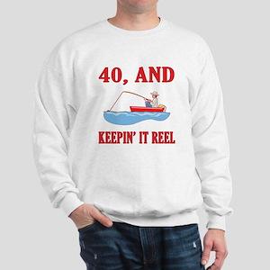 40 And Keepin' It Reel Sweatshirt