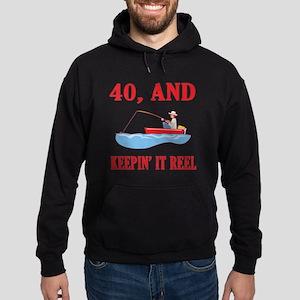 40 And Keepin' It Reel Hoodie (dark)