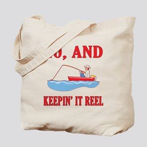 40 And Keepin' It Reel Tote Bag